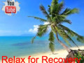 Relax for Recovery